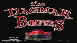 The Dagmar Bumpers   HiFi Baby