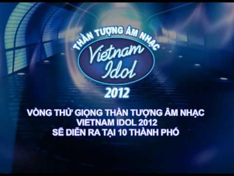 Vietnam Idol 2012 đã chính thức bắt đầu!!!