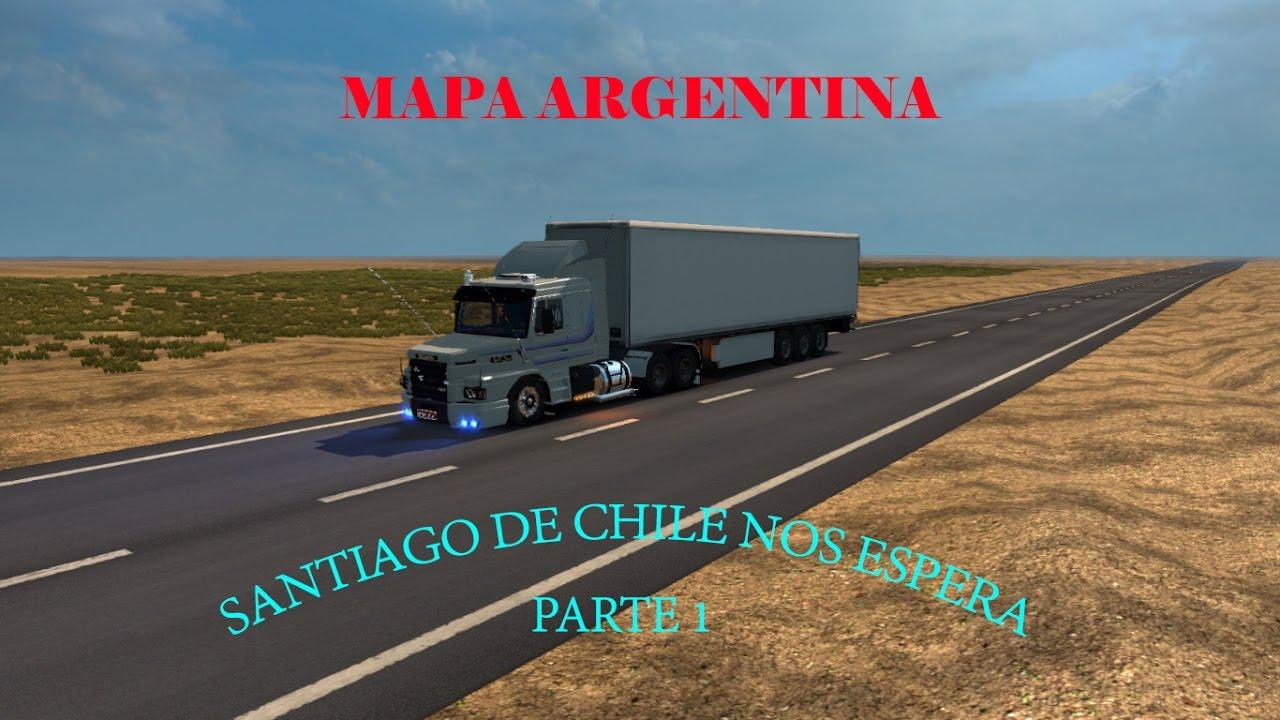 NOS VAMOS A CHILE PARTE PEDIDO ESPECIAL ETS Mapa - Argentina map ets2