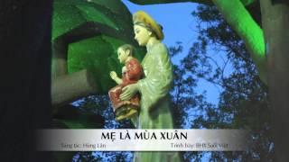 Mẹ Là Mùa Xuân - Hùng Lân