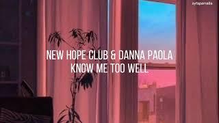 [LIRIK] Inggris + Terjemahan New Hope Club, Danna Paola - Know Me Too Well