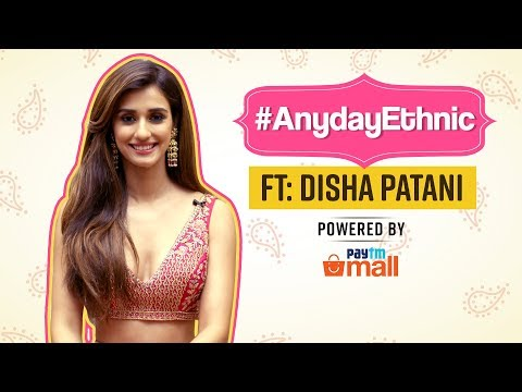 Disha Patani: Anyday Ethnic | Fashion | Pinkvilla | Bollywood | Paytm mall Mp3