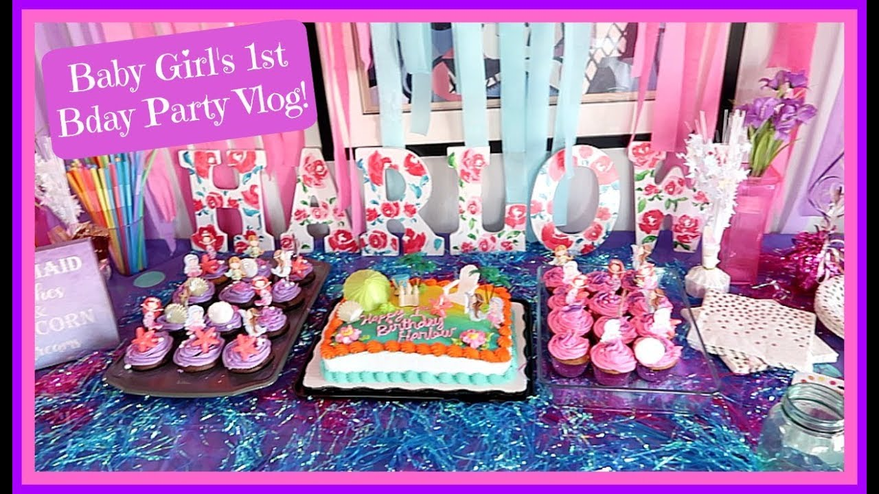 baby girl s 1st birthday party vlog mermaid theme 1st birthday