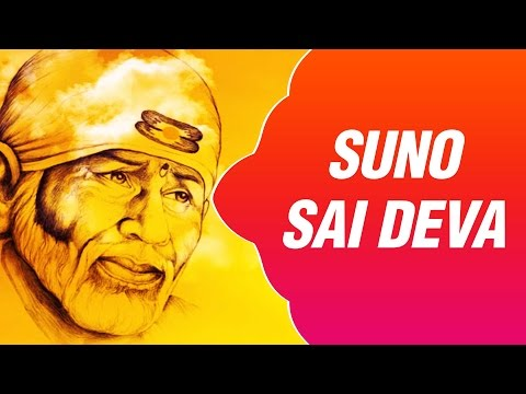 Suno Sai Deva Meri Pukar, Aaya Hoon Shirdi Mein Pehli Baar   Top Sai Baba Bhajan