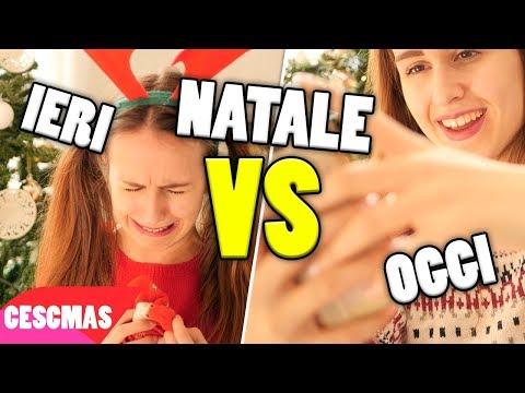 NATALE Ieri VS Oggi - 24 Days of Cescmas