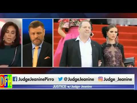 Justice with Judge Jeanine Pirro 10.15.17,  Hillary Clinton,  WEINSTEIN SCANDAL!