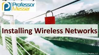 Installing Wireless Networks - SY0-601 CompTIA Security+ : 3.4