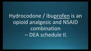 How to pronounce hydrocodone ibuprofen (Vicoprofen) (Memorizing Pharmacology Flashcard)