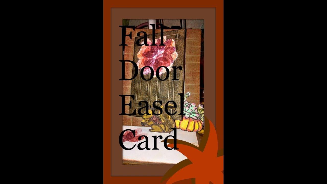 Fall Door Easel Card & Fall Door Easel Card - YouTube pezcame.com