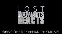 """Hogwarts Reacts: LOST - S03E20 """"The Man Behind The Curtain"""""""