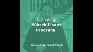 İş Analitiği Yüksek Lisans Programı / Doç. Dr. Enes Eryarsoy