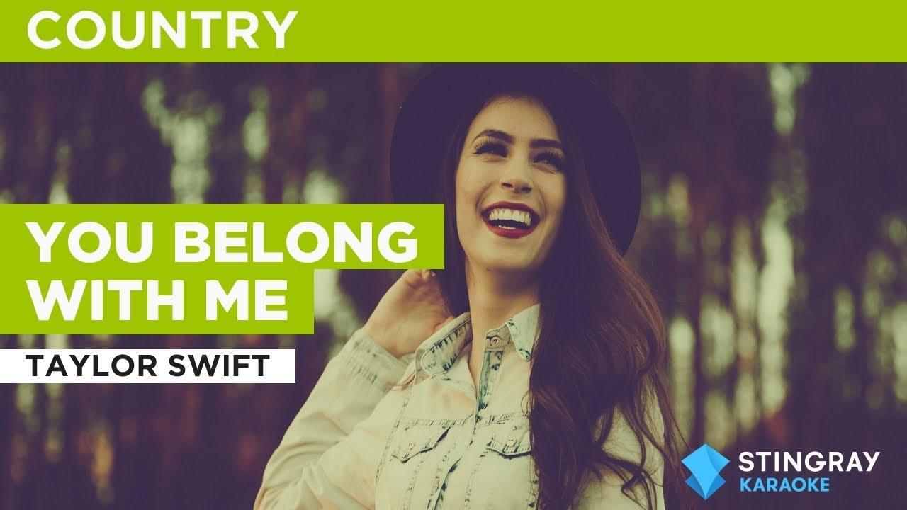 You Belong With Me : Taylor Swift | Karaoke with Lyrics