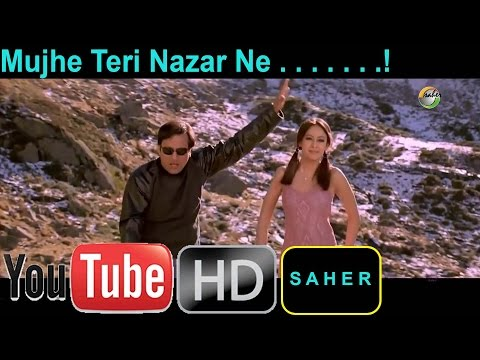 Mujhe Teri Nazar Ne- Movie Waah! Tera Kya Kehna ( 2002 ) HD-1080p HQ Sound
