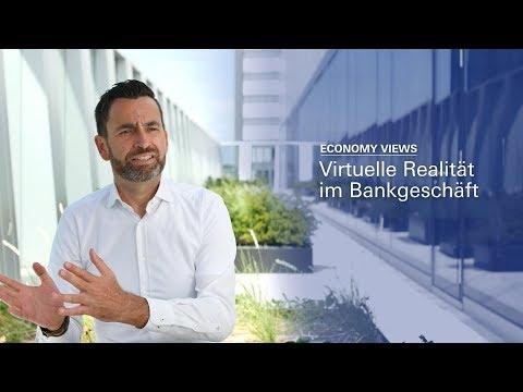 Economy Views: Virtual Reality im Bankgeschäft