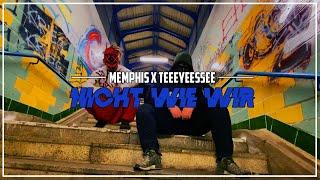 Nicht Wie Wir - Memphis x TeeEyeEssEe (Prod. by Disa RNK) [Official Video]