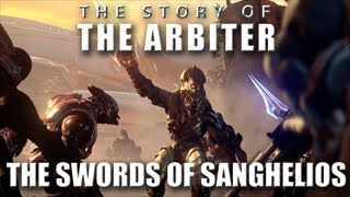 The Story of the Arbiter - The Swords of Sanghelios
