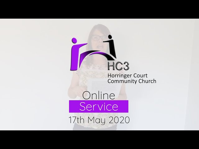 HC3 Online - 17th May 2020 - Positive Thoughts