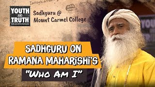 "Sadhguru on Ramana Maharishi's ""Who Am I"""