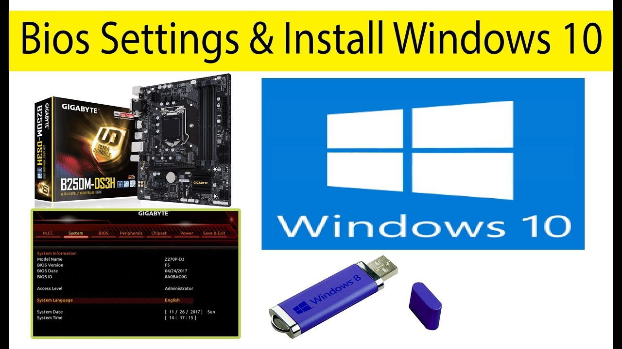 Gigabyte B360M-DS3H Motherboard Bios Settings And Install Windows 10 By Usb  Bootable Pendrive