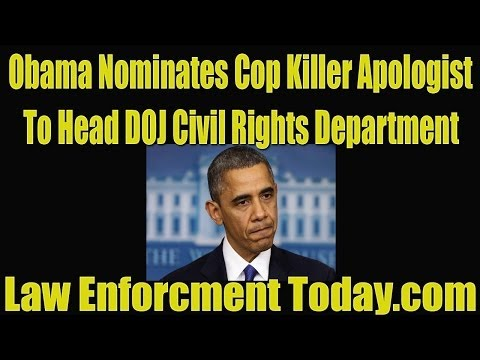 Obama Nominates Black Panther Cop Killer Apologist to Head DOJ Civil Rights