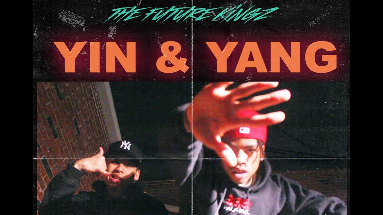 'Yin & Yang' - The Future Kingz (Official Music Video)