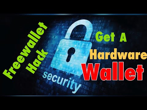 Freewallet Hacked: REMOVE YOUR COINS - Time for a Hardware Wallet?