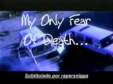 2pac Only Fear Of Death subtitulado español
