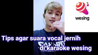 karaoke wesing jernih pakai cara ini screenshot 5