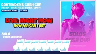 LIVE: SOLO CASH CUP NOT WORKING: Fortnite Saison X