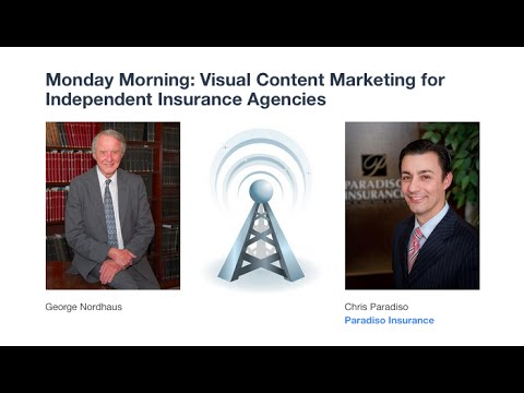 Monday Morning: Visual Content Marketing for Independent Insurance Agencies