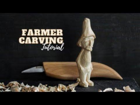 Farmer Carving Tutorial