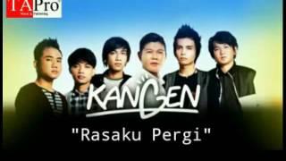 """Kangen Band - """"Rasaku Pergi"""""""