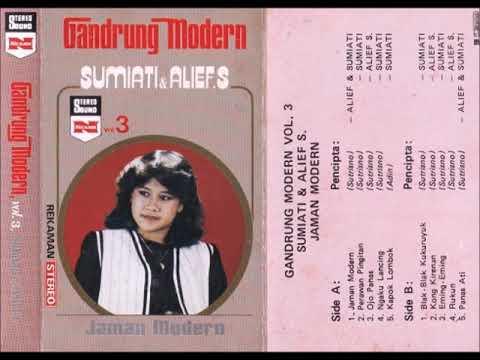Gandrung Modern Vol.3 / Sumiati & Alief S.Jaman Modern (original Full)