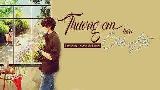 Thương Em Hơn Chính anh | Lyrics| Cao Long (Acoustic Demo)