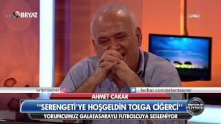 Ahmet Çakar: 'Aramıza hoş geldin Tolga Ciğerci' :(