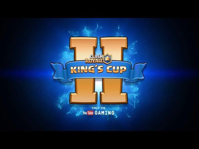 King's Cup II Trailer - $200K CLASH ROYALE TOURNAMENT