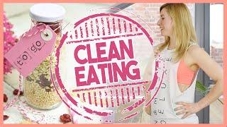 Warum Clean Eating die beste Ernährungsform ist | 5 besten Vorteile