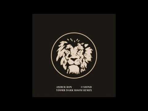 Amber Run - I Found (Yöurr Dark Room Remix)