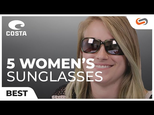 70f04115bab 5 Best Costa Women s Sunglasses