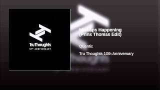Mishaps Happening (Prins Thomas Edit)