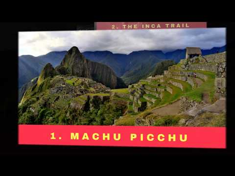 Peru Top 10 Rated Tourist Attractions