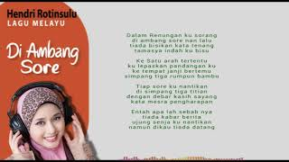 Di Ambang Sore - Hendri Rotinsulu - Lirik Lagu - Lagu Melayu