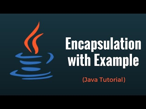 Encapsulation in Java  Programming Language: Tutorial 7