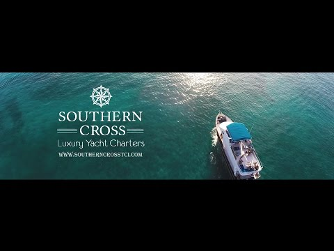 Southern Cross Luxury Yacht Charters - Turks and Caicos
