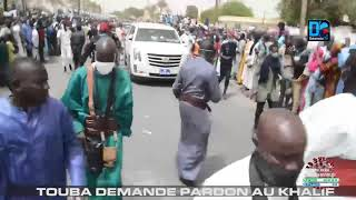 TOUBA DEMANDE PARDON AU KHALIF