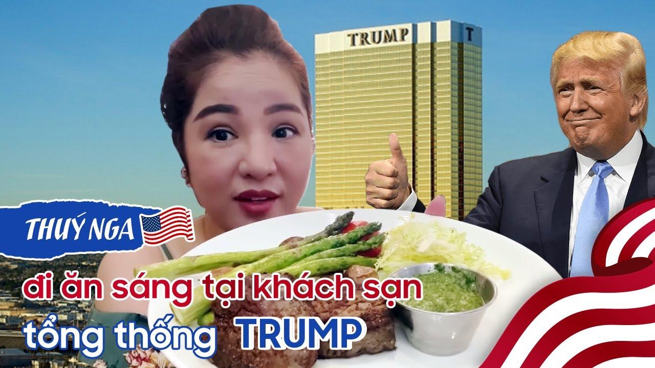 Cuộc Sống Ở Mỹ || Thuý Nga đi ăn sáng tại khách sạn Tổng Thống Trump