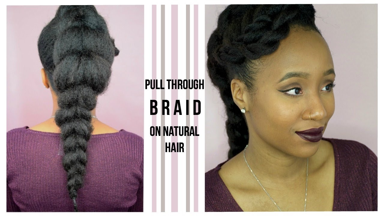 Easy Pull Through Braid on Natural Hair (Rubber bands only) Protective  Style  6e5e98dabab