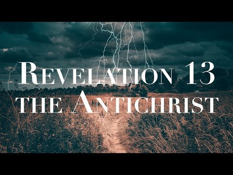 Revelation 13 the Antichrist