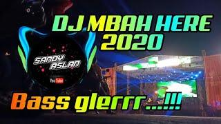 DJ MBAH HERE X PONGPONG TERBARU 2020  Original Sandy Aslan