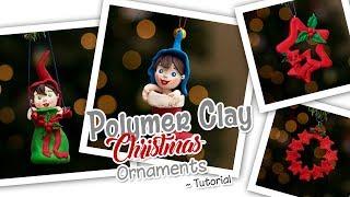 Polymer Clay Christmas Ornaments Tutorial